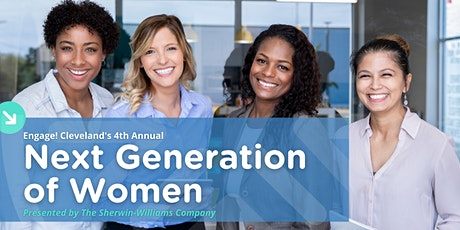 Engage! Cleveland's 4th Annual Next Generation of Women tickets