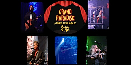 Styx Tribute - Grand Paradise tickets