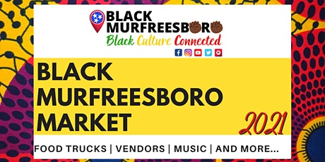 Black Murfreesboro Market tickets