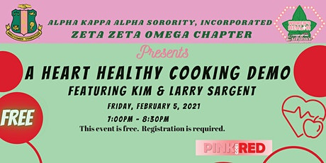 Heart Healthy Cooking Demo featuring Kim and Larry Sargent tickets