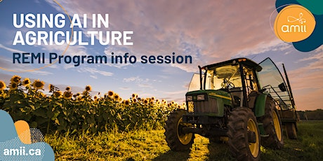 Using AI in Agriculture: REMI Program Info Session  - Jan 29 tickets