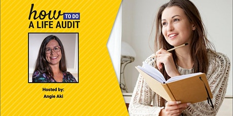 How To Do A Life Audit and Why You'd Want To! tickets