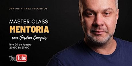 MASTERCLASS MENTORIA com Jordan Campos bilhetes