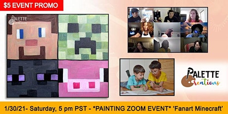 Fanart Minecraft Virtual Painting Event-Saturday 1/30/21 - 5 pm PST tickets