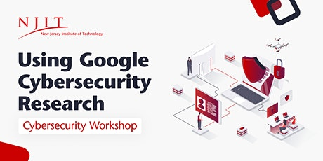 Using Google for Cybersecurity Research | Workshop tickets