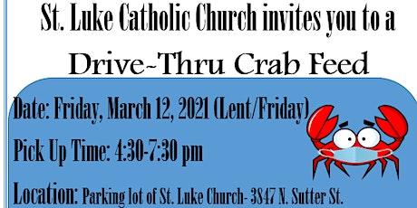 St. Luke's Drive-thru Crab Feed Dinner tickets