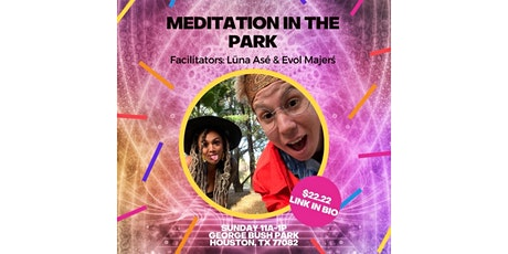 Meditation In The Park, Houston TX tickets