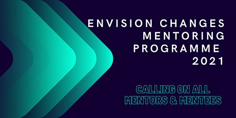 Envision Changes Mentoring Programme 2021 tickets
