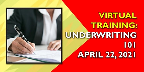 Virtual Training: Underwriting 101 April 22 tickets