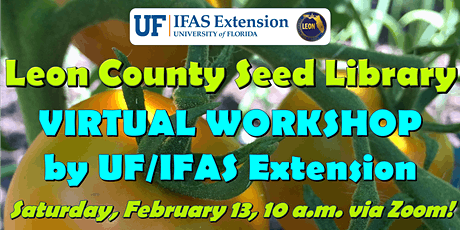 Leon County Spring Seed Library Virtual Workshop tickets