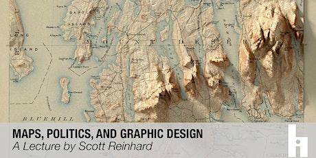 Maps, Politics, and Graphic Design tickets