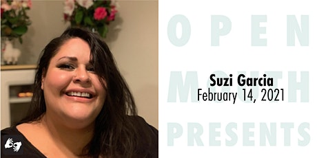 Open Mouth Presents: A Reading with Suzi F. Garcia tickets