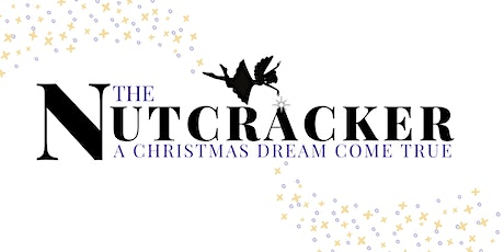 Nutcracker Re-Imagined Act 2 for Pre-Professional 1 tickets
