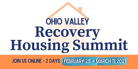 Ohio Valley Recovery Housing Summit tickets