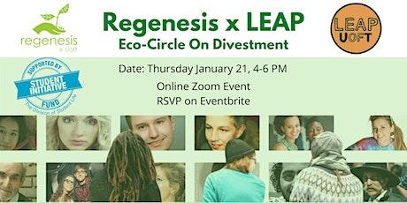 Regenesis x LEAP Eco-Circle on Divestment tickets