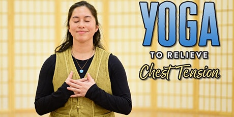 Free Yoga Class to Relieve Chest Tension! tickets