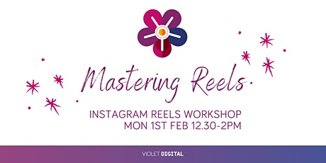 Master Instagram Reels for Business tickets
