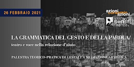 Teoria e pratica delle quattro grammatiche dell'arte/ Ciclo 2021 ingressos