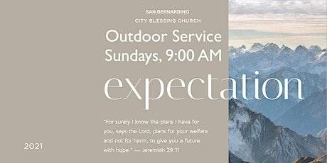 San Bernardino City Blessing Church 9AM Outdoor Service tickets