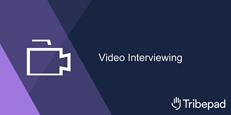 Video Interviewing tickets