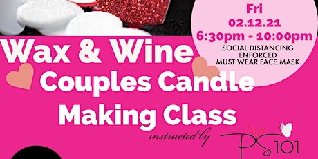 Wax & Wine Couples Candle Making Class tickets
