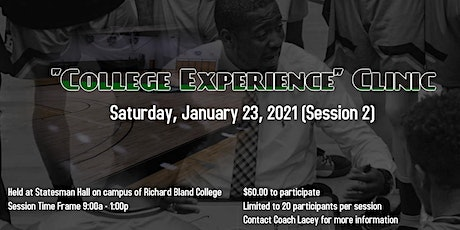 """College Experience"" Clinic tickets"