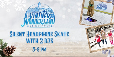 Silent Headphone Party & Ice Skating at Renault's Vintner Wonderland tickets