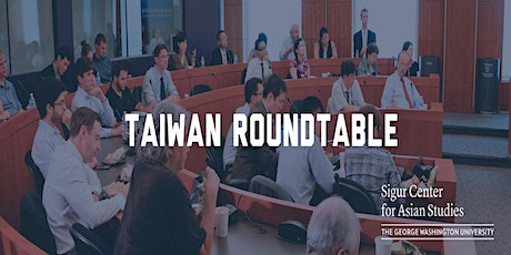 Roundtable on Taiwan and Indo-Pacific Partnerships: Regional Trends tickets