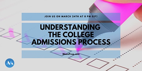 Webinar: Understanding The College Admissions Process tickets