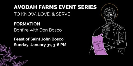 AVODAH FARMS EVENT SERIES: Bonfires with Saint John Bosco tickets