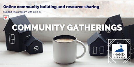 Giants Network Community Gathering:  Culture Sharing Conversations tickets