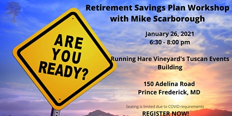 Retirement Savings Plan Workshop with Mike Scarborough tickets