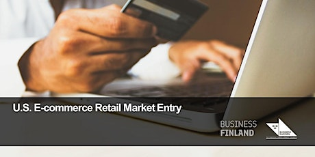 U.S. E-commerce Retail Market Entry tickets