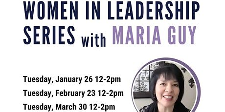 Women in Leadership Series with Maria Guy tickets
