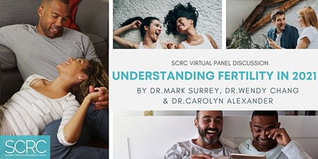 Understanding Fertility in 2021 with Dr. Surrey, Dr. Chang & Dr. Alexander tickets