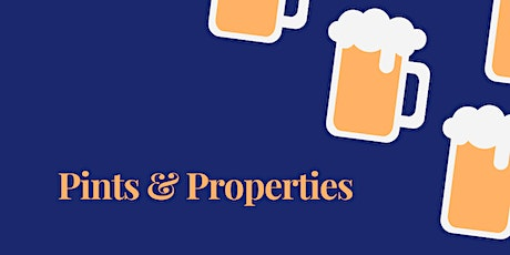 Pints and Properties - Investor Edition tickets
