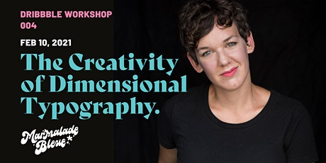 The Creativity of Dimensional Typography with Danielle Evans tickets