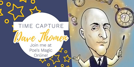 Time Capture with Dave Thomen tickets
