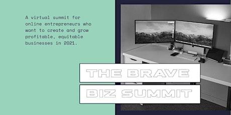THE BRAVE BIZ SUMMIT tickets