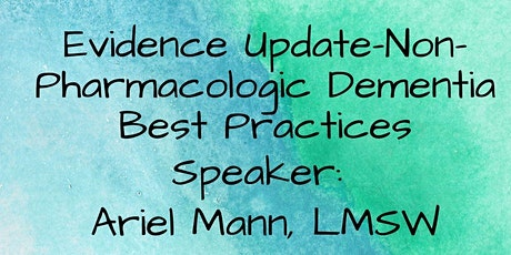 Evidence Update-Non-Pharmacologic Dementia Best Practices tickets