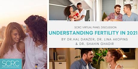 Understanding Fertility in 2021 with Dr. Danzer, Dr. Akopians & Dr. Ghadir tickets