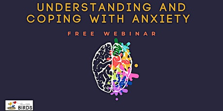 Understanding and Coping with Anxiety - Thursday Event tickets