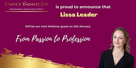 From Passion to Profession. A WBL webinar with Lissa Leader. tickets
