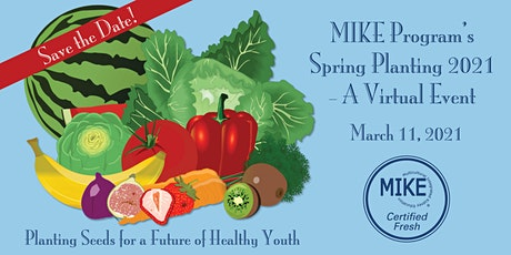 MIKE Program Spring Planting 2021 tickets