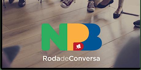Roda de Conversa NPB ingressos