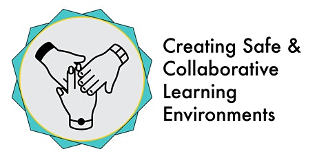 Creating Safe & Collaborative Learning Environments - Spring 2021 (ALO:RA) tickets