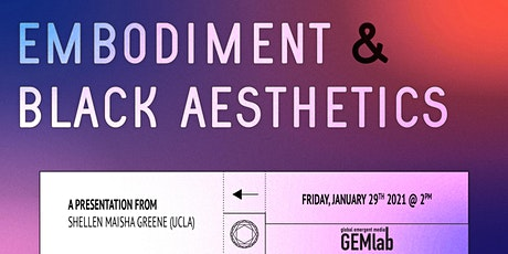 Embodiment and Black Aesthetics tickets