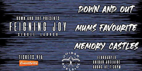 Down & Out 'Feigning Joy' Single Launch tickets