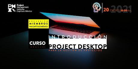 Introducción al uso de Project Desktop para la gestión de proyectos :Enero entradas