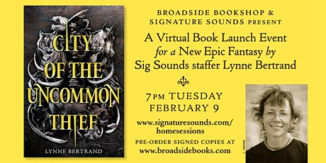 City of the Uncommon Thief: A New Epic Fantasy by Lynne Bertrand tickets